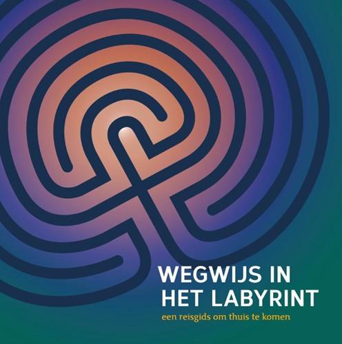 Wegwijs in het labyrint -een reisgids om thuis te komen LabyrintWerk.nl