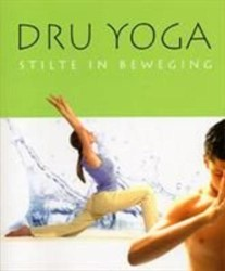 Dru Yoga - Stilte in beweging Barrington, C.