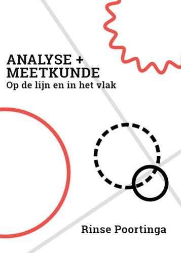 Analyse + Meetkunde -op de lijn en in het vlak Poortinga, Rinse