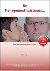 DE MANAGEMENTFLUISTERAAR -HOE OVERLEEF IK MIJN MANAGER? RIETJENS, R.J.M.