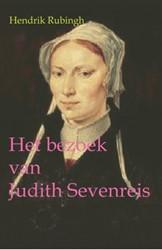 Het bezoek van Judith Sevenreis Rubingh, Hendrik