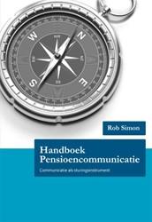 HANDBOEK PENSIOENCOMMUNICATIE -COMMUNICATIE ALS STURINGSINSTR UMENT SIMON, ROB