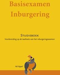 Basisexamen Inburgering -STUDIEBOEK INBURGERINGSEXAMEN A1