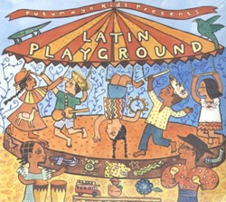 PUTUMAYO KIDS PRESENTS*LATIN PLAYGROUND