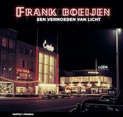 Een vermoeden van licht Boeijen, Frank