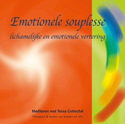 Emotionele souplesse -lichamelijke en emotionele ver tering Gottschal, Tessa