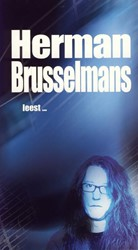 Herman Brusselmans leest -MUZIEK DOOR MIJN EEUWEN HEEN Brusselmans, Herman
