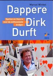 Dappere Dirk durft -spellen en theorie voor de ent housiaste bridger Winkel, Marcel