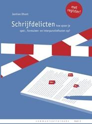Schrijfdelicten -hoe spoor je spel, formuleer- en interpunctiefouten op? Dhont, Jantien