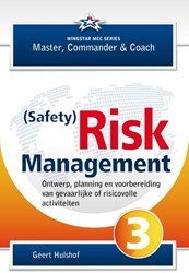 (Safety) Risk Management - Ontwerp, plan -ontwerp, planning en voorberei ding van gevaarlijke of risico Hulshof, Geert