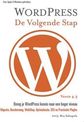 Wordpress - De volgende stap -De volgende stap Sahupala, Roy