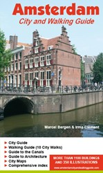 AMSTERDAM CITY AND WALKING GUIDE -MORE THAN 1100 BUILDING AND 35 0 ILLUSTRATIONS BERGEN, MARCEL
