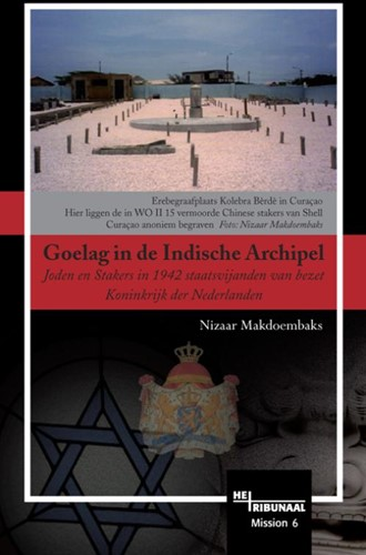 Goelag in de Indische Archipel -joden en stakers in 1942 staat svijanden van bezet Koninkrijk Makdoembaks, N.