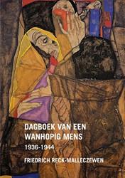 Dagboek van een wanhopig mens -1936-1944 Reck-Malleczewen, Friedrich