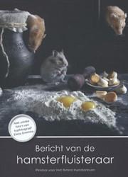 Bericht van de hamsterfluisteraar -pleidooi voor het betere hamst erleven Henderson, Marian