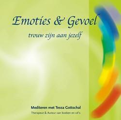 Emoties & gevoel -trouw zijn aan jezelf Gottschal, Tessa