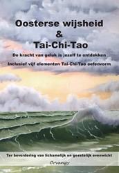 De kracht van geluk is jezelf te ontdekk -oosterse wijsheid en Tai-Chi-T ao vijf elementen oefenvorm. T Gysel, O.B.P. Van