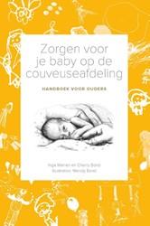 Zorgen voor je baby op de couveuseafdeli -handboek voor ouders Warren, Inga