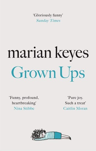 Grown Ups Marian Keyes