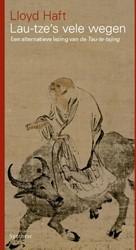 Lao-tze's vele wegen -een alternatieve lezing van de Tau-te-tsjing Haft, Lloyd