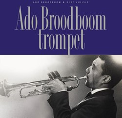 Ado Broodboom trompet. Boek + CD -boek + CD Broodboom, Ado