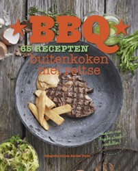 BBQ, Buiten koken mei Reitse -65 recepten buiten koken mei R eitse Spanninga, Reitse
