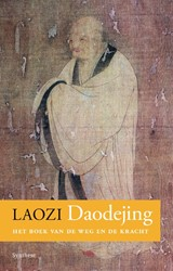 Daodejing -het boek van de weg en de krac ht Laozi
