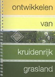 Ontwikkelen van kruidenrijk grasland Schippers, Wim