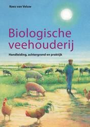 Biologische veehouderij -handleiding, achtergrond en pr aktijk Veluw, K. van