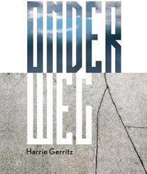 Harrie Gerritz - Onderweg -Fotowerken 2018 Huyskens, Wim