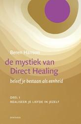 De mystiek van Direct Healing -Beleef je bestaan als eenheid Hanson, Beren