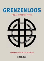 Grenzenloos -40 jaar Knipscheer-Poezie Groot, Klaas de