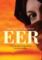 Eer -leven met eergedrag en eerverl ies Lalmahomed, Bea