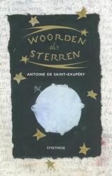Woorden al sterren Saint-Exupery, Antoine de