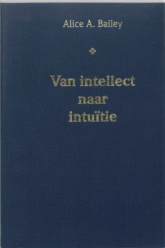Van intellect naar intuitie -9062715575-A-ING Bailey, A.A.