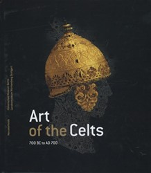 ART OF CELTS -700 BC TO AD 700 MULLER, FELIX