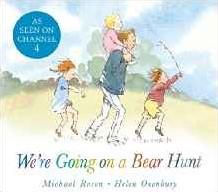 We're Going on a Bear Hunt Rosen, Michael