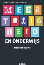 Meertaligheid en onderwijs -Nederlands plus Agirdag, Orhan