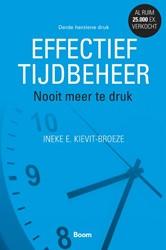 Effectief tijdbeheer (3de herziene editi -nooit meer druk Kievit-Broeze, Ineke E.