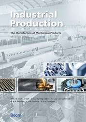 Industrial Production -  The Manufacture -the manufacture of mechanical products Kals, H.J.J.