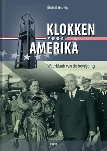 Klokken voor Amerika -Weerklank van de bevrijding Oostdijk, Diederik