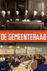 De Gemeenteraad - Ontstaan en ontwikkeli -ontstaan en ontwikkeling van d e lokale democratie Vollaard, Hans