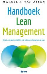 Handboek Lean Management -Aanpak, concepten en modellen voor het succesvol toepassen v Assen, Marcel van