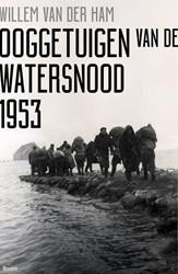Ooggetuigen van de watersnood 1953 Van der Ham, Willem