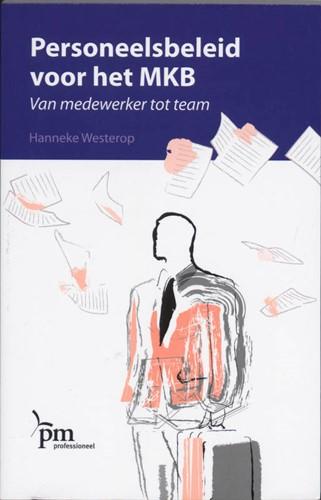 Personeelsbeleid voor het MKB -van medewerker tot team Westerop, H.