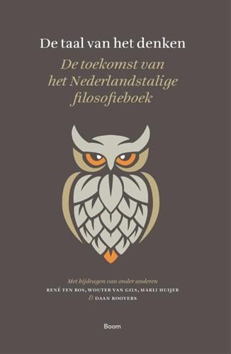 De taal van het denken -De toekomst van het Nederlands talige filosofieboek Bos, Rene ten