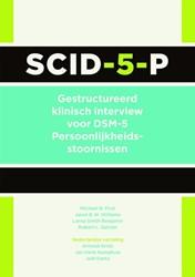 SCID-5-P: Interview - Gestructureerd kli -gestructureerd klinisch interv iew voor DSM-5 Persoonlijkheid First, Michael B.