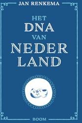 Het DNA van Nederland Renkema, Jan