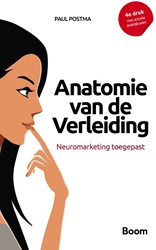 Anatomie van de verleiding -Neuromarketing Postma, Paul