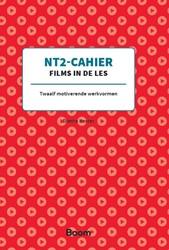 NT2-Cahier Films in de les -Twaalf motiverende werkvormen Koster, Dietha